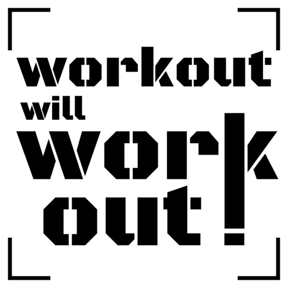 Workout Will Work Out Design